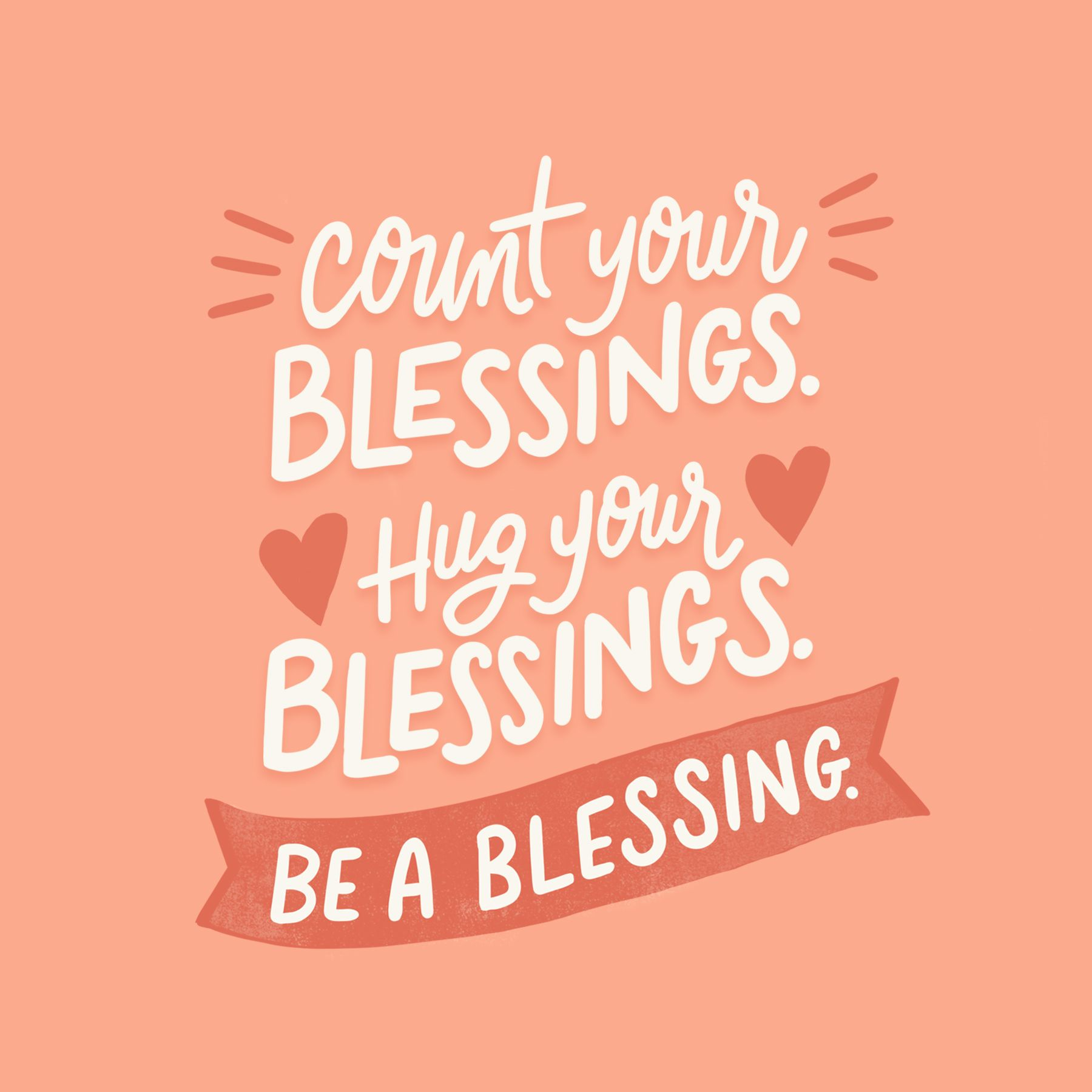 An Encouraging Reminder To Count Your Blessings Hug Your Blessings And Be A Blessing For Mor Happy Quotes Positive Blessed Quotes Strong Relationship Quotes