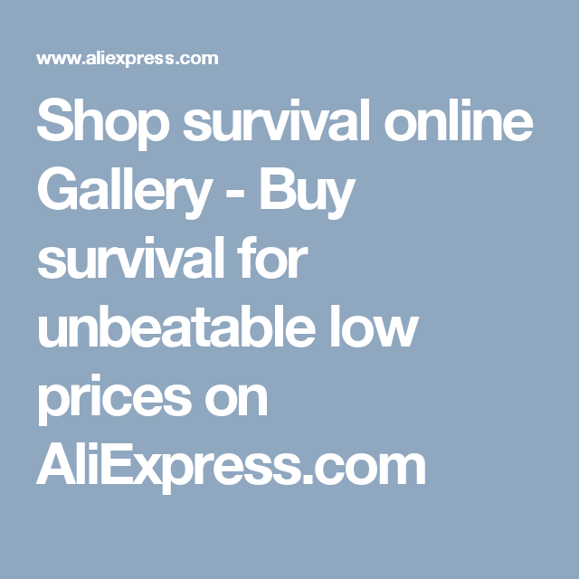 Shop survival online Gallery - Buy survival for unbeatable low prices on AliExpress.com