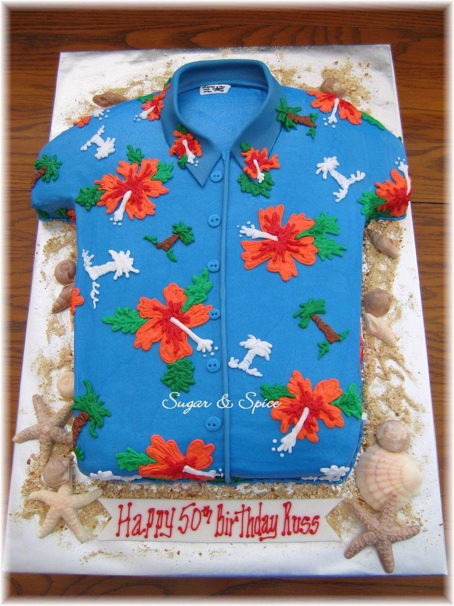 Hawaiian Shirt Luau Cakes Shirt Cake Hawaiian Birthday
