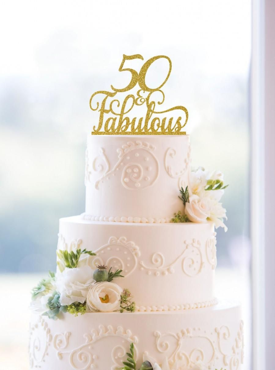 50 And Fabulous Birthday Topper Classy 50th Fiftieth Cake