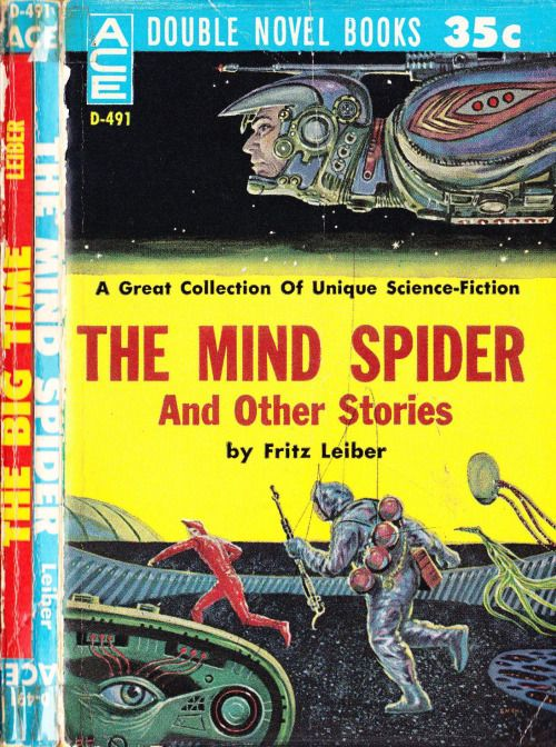 scificovers:  Ace Double D-491:The Mind Spider and Other Stories by Fritz Leiber 1961. Cover art by Ed Emshwiller.