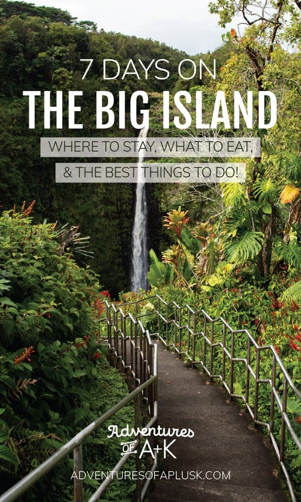 7 Days on the Big Island | The best food, beaches, & things to do!