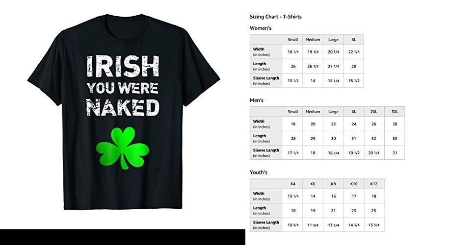 a6d27873 #funnyshirts Irish You Were Naked Funny St. Saint Patrick's Day T Shirt  BLACK MALE