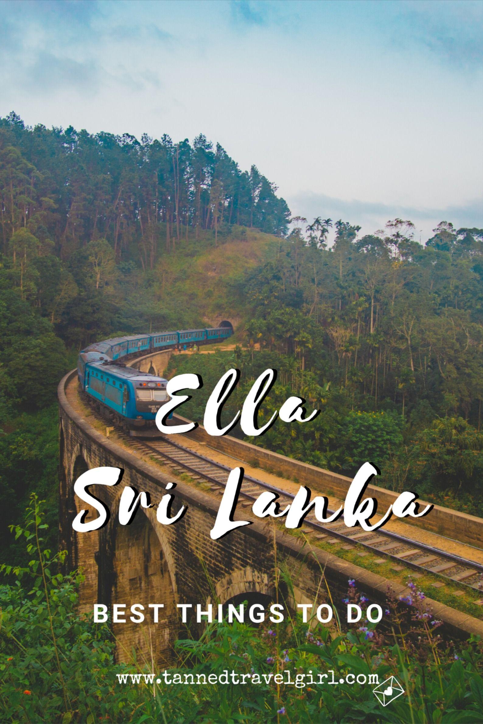 10 Best Things To Do In Ella Sri Lanka Sri Lanka Travel Guide Tan Travel Vacation Trips Bhutan Travel