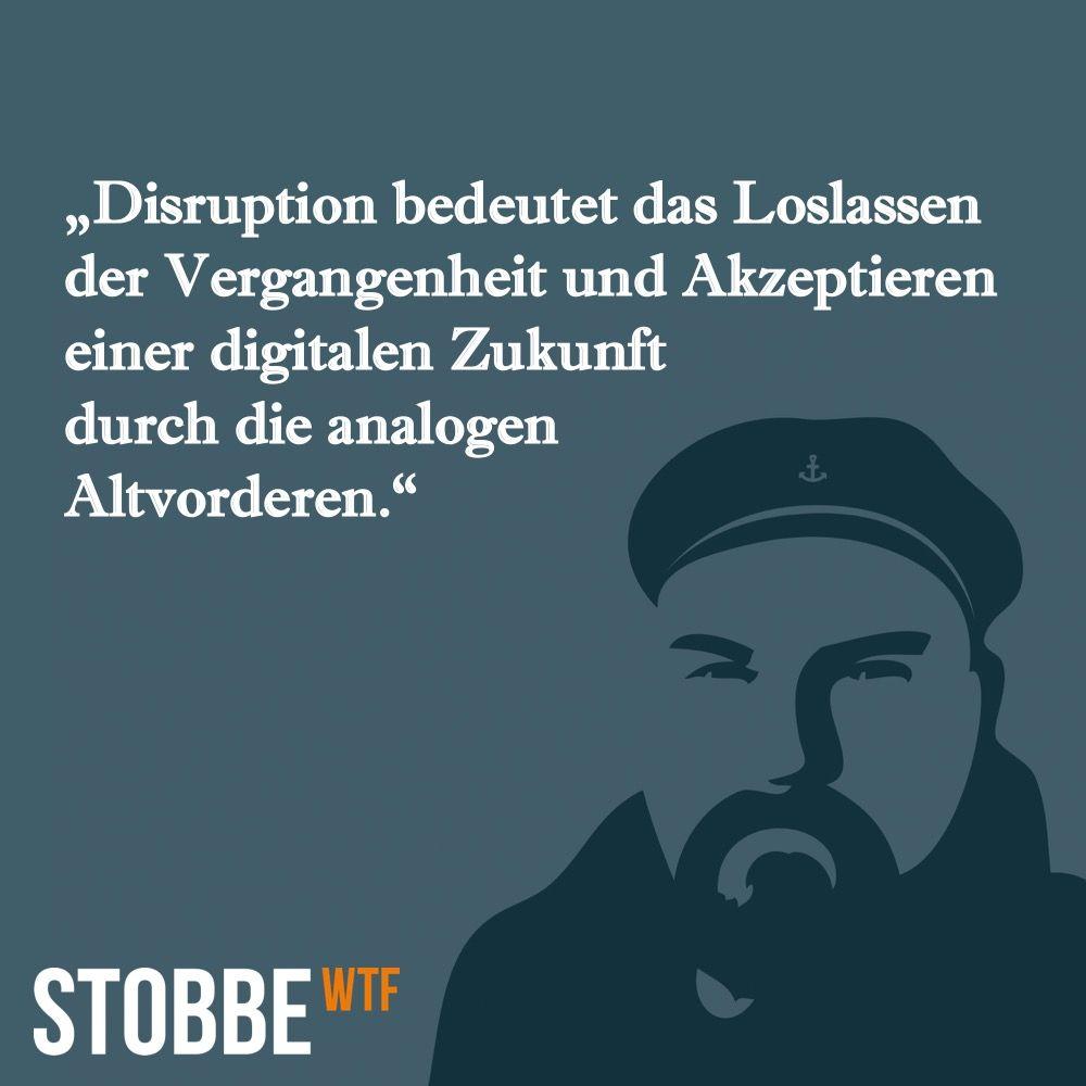 Disruption bedeutet das Loslassen der Vergangenheit und ...