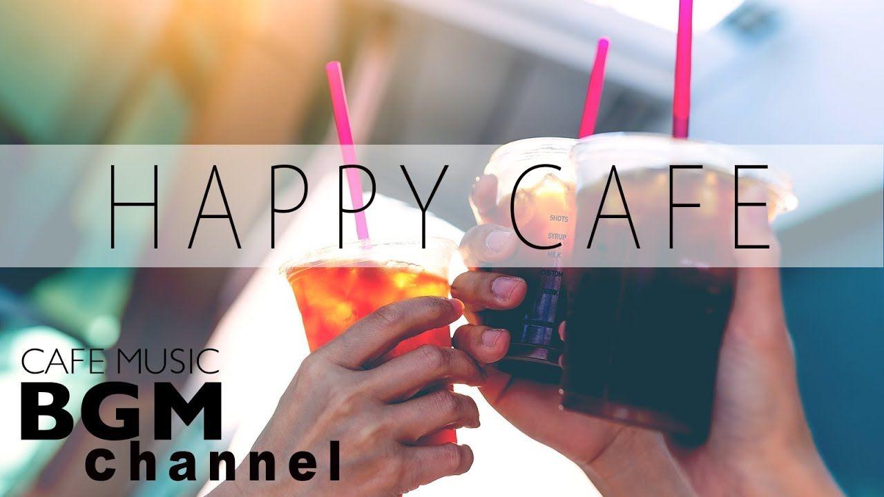 Happy Cafe Music - Jazz & Bossa Nova Music - Background