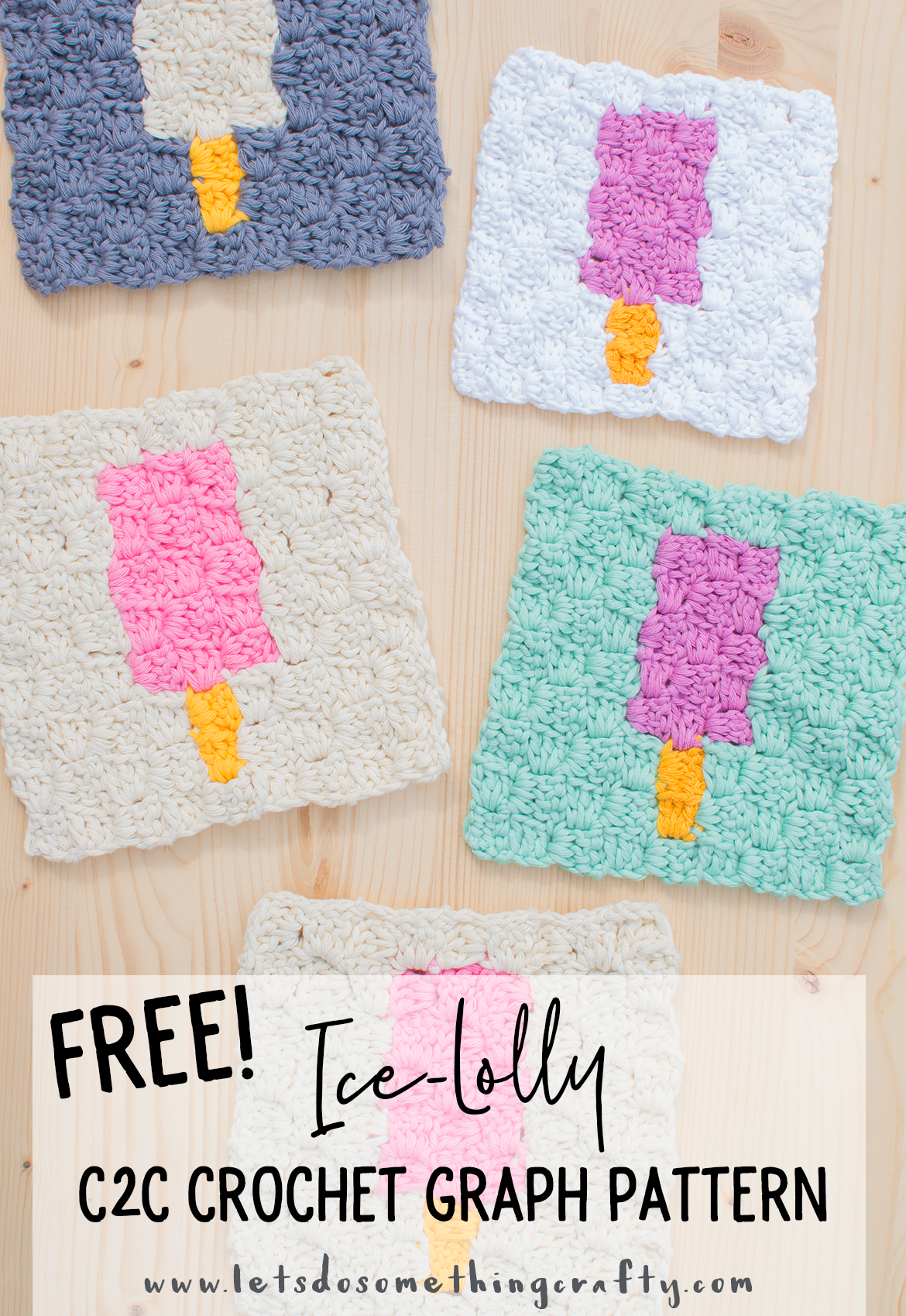 FREE Ice-Lolly Corner To Corner (C2C) Crochet Pattern (make a cute ...