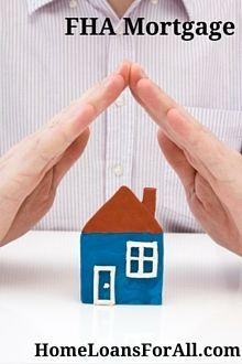 Fha Loans Fha Rates The How To Guide Home Loans For All Fha Mortgage Fha Loans Fha