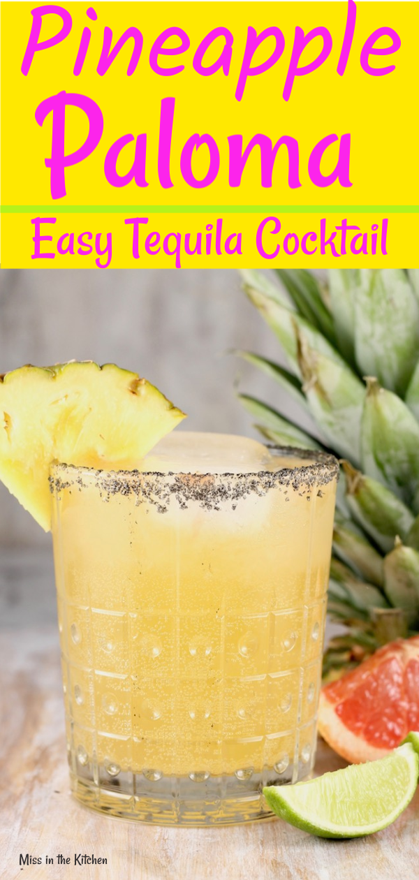The Pineapple Paloma Cocktail is a refreshing and delicious party drink for any get together. Easy to mix up by the glass or make a pitcher for a crowd. Everyone will love this fun and easy tequila cocktail! via @missnthekitchen #tequiladrinks
