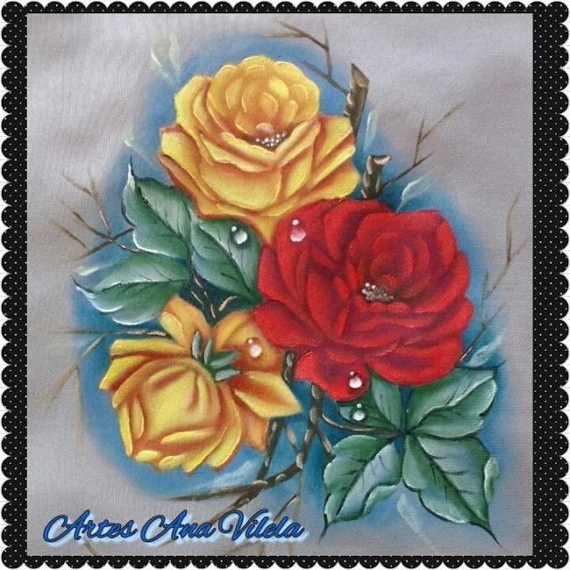Artes Ana Vilela : Pintura em tecido, rosas