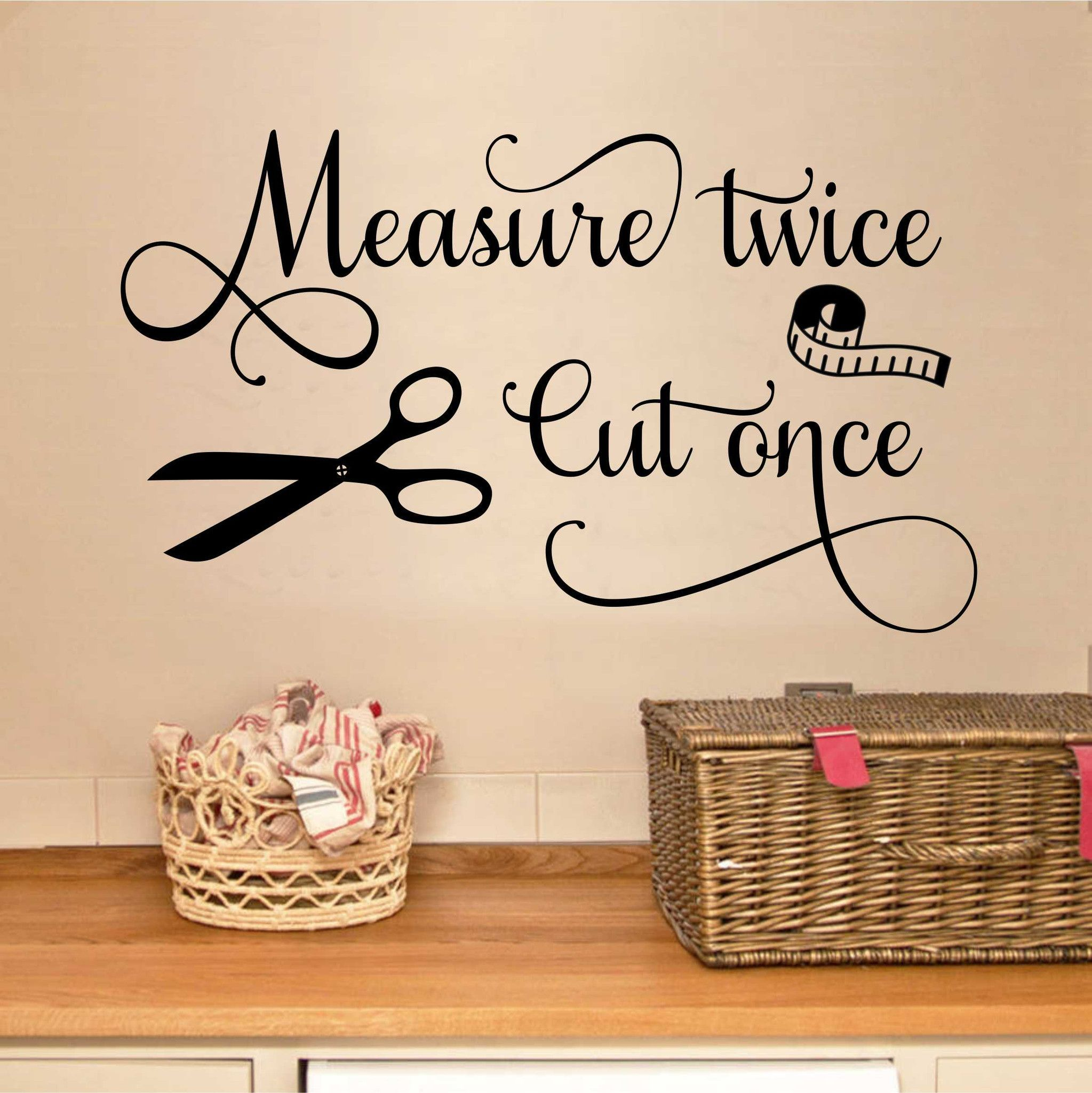 Measure twice seamstress quote sewing decal vinyl wall lettering
