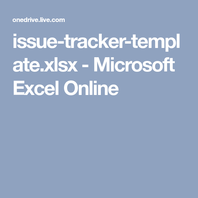 issue tracker template xlsx microsoft excel online excel