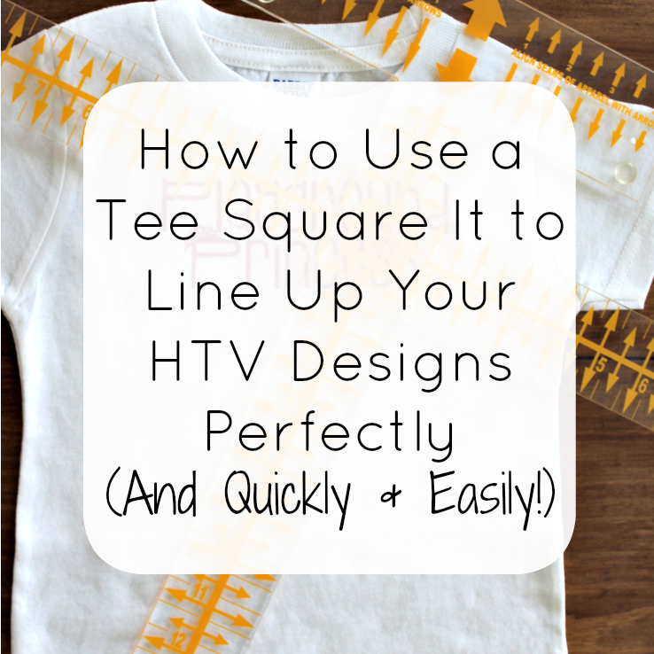 Tutorial: How to Use a Tee Square It to Line Up Your HTV Designs Perfectly