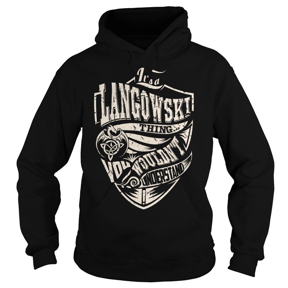 Its a LANGOWSKI Thing (Dragon) - Last Name, Surname T-Shirt