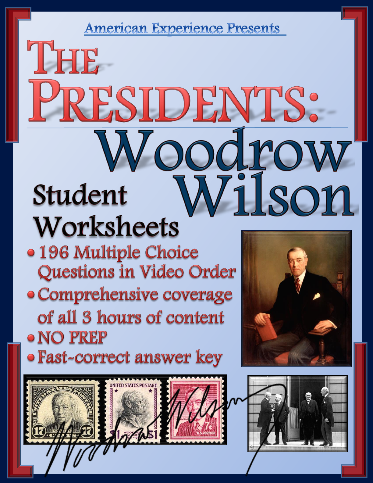 American Experience Woodrow Wilson Worksheets For The