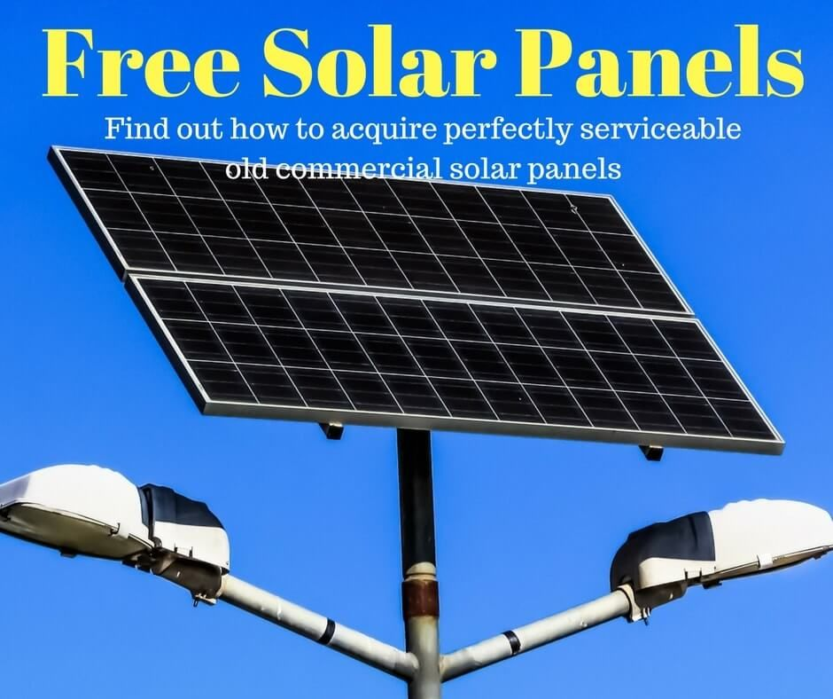 How To Get Old Commercial Solar Panels For Free Updated Solar Panels Free Solar Panels Solar