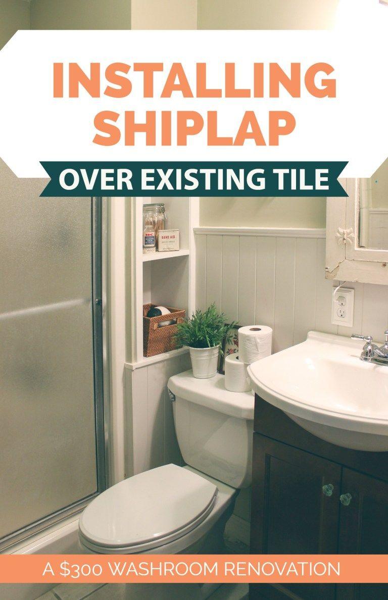 300 Bathroom Remodel Installing Shiplap Or Paneling Over Tile Hawk Hill Installing Shiplap Shiplap Bathroom Shiplap