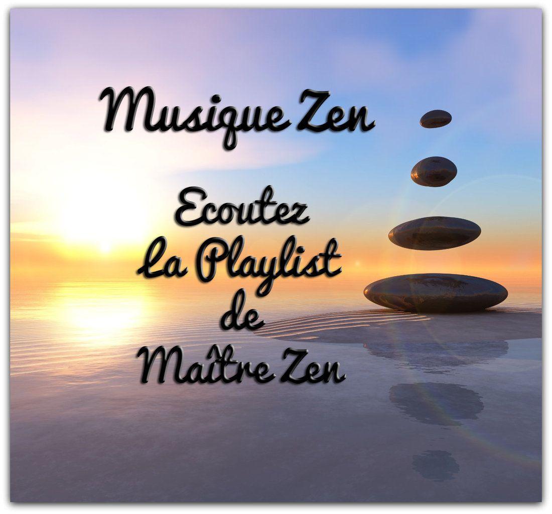 musique zen gratuite la playlist de matre zen le site de matre zen