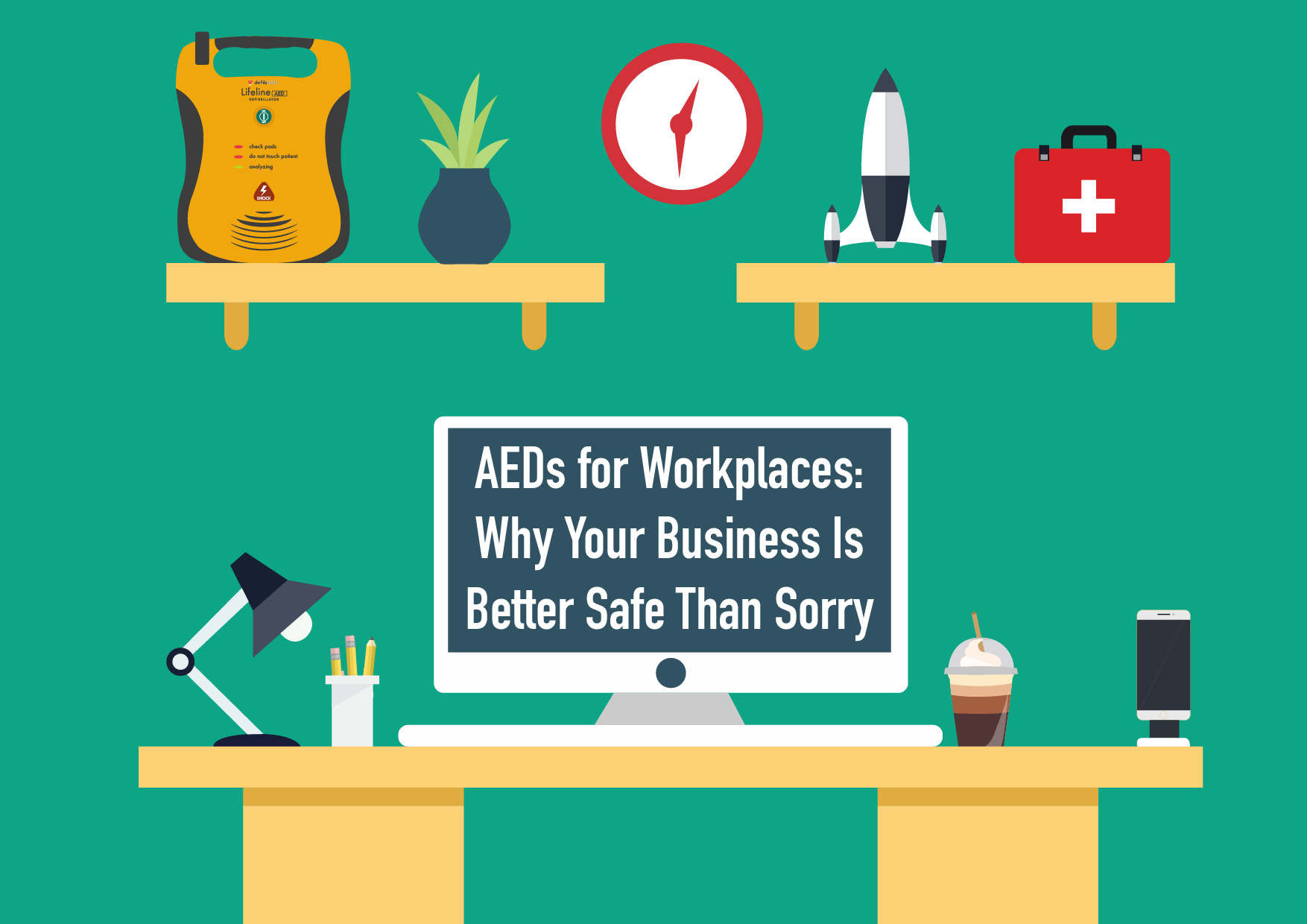AEDs for Workplaces Why Your Business Is Better Safe Than