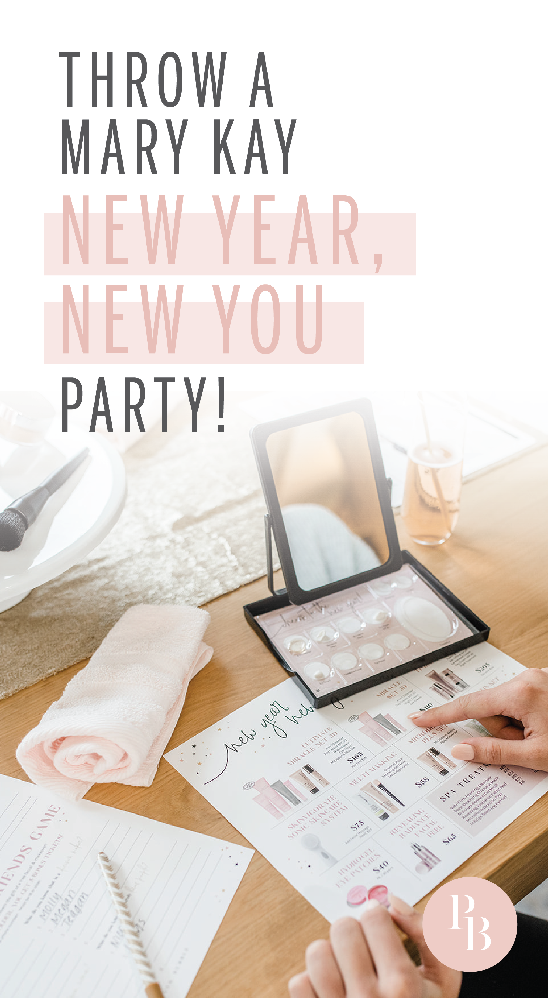 Mary Kay New Year New You Party Essentials Find It Only At Www Thepinkbubble Co In 2020 Mary Kay New Year New You Party