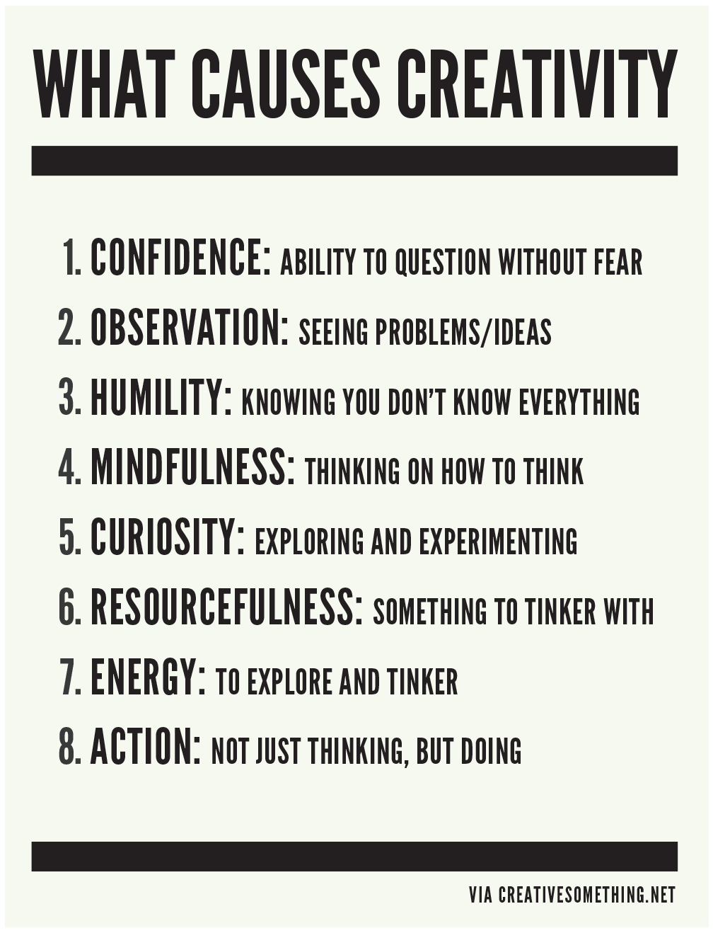 What Causes Creativity Creative Something Creativity Quotes Words Quotes