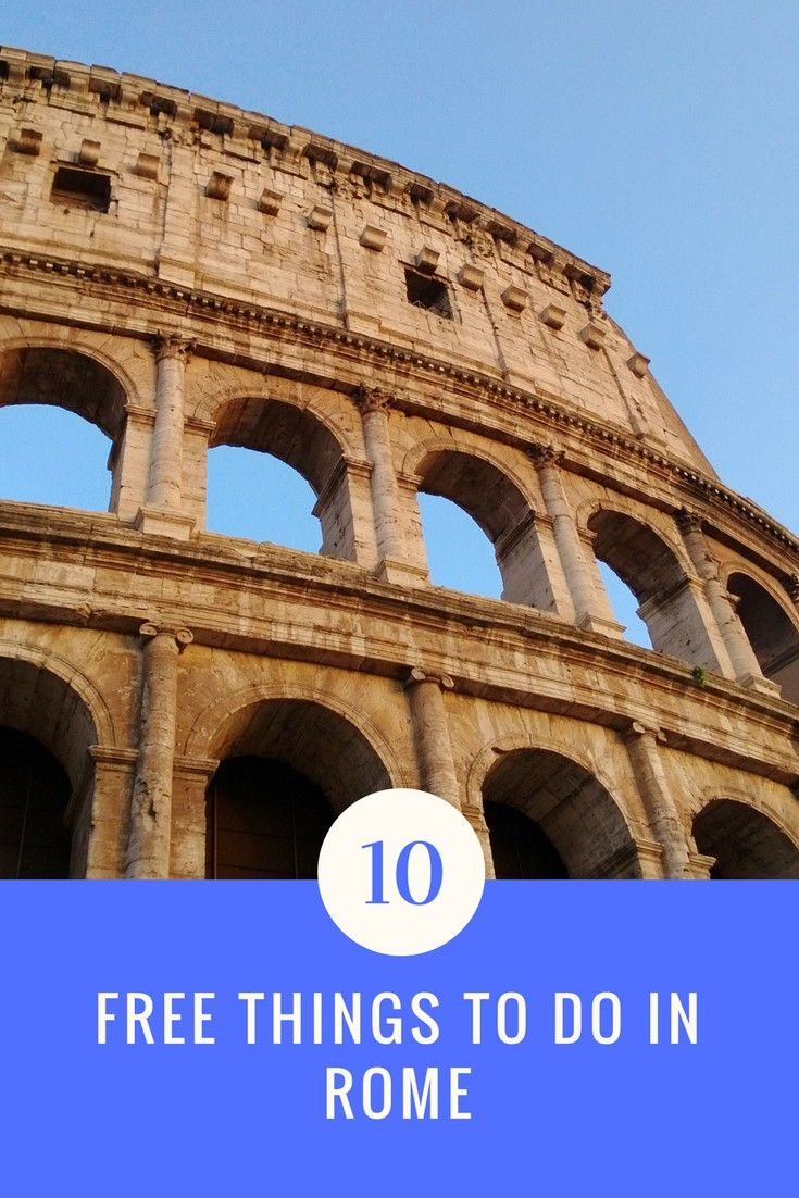 Free Time In Rome | Free things to do in rome, Rome ...