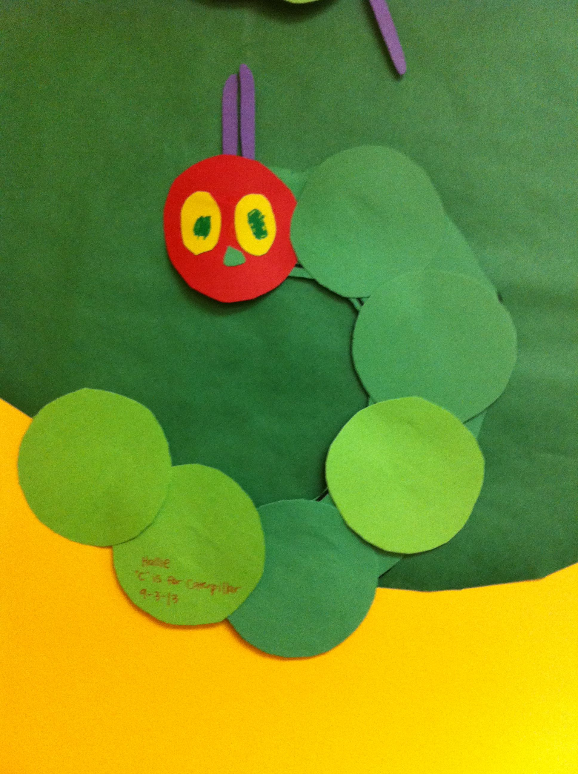 C Is For Caterpillar Give Each Child The Letter C To Cut Out As Well As Precut Green