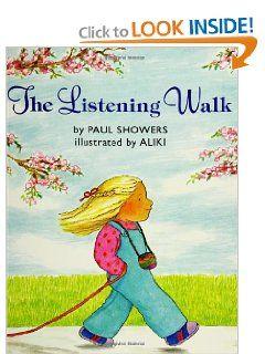 The Listening Walk Paul Showers Aliki 9780064433228 Amazon Com