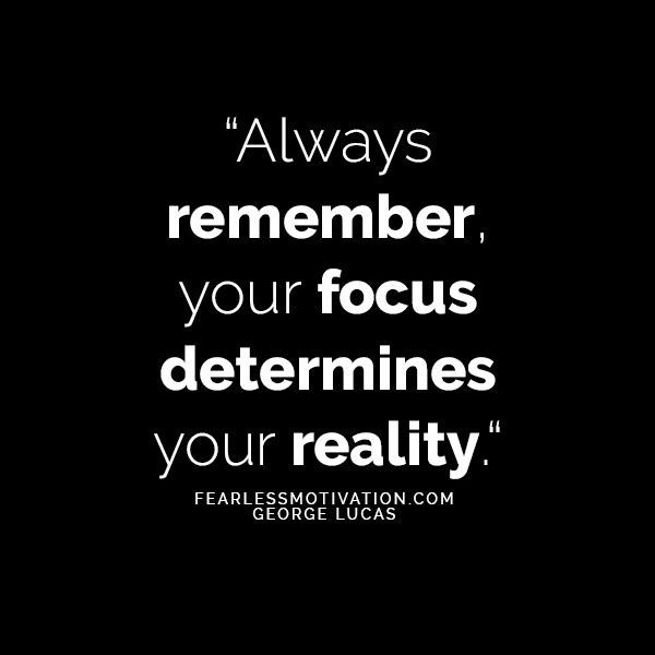 7 Amazing Focus Quotes That Will Help You Accomplish Your Goals
