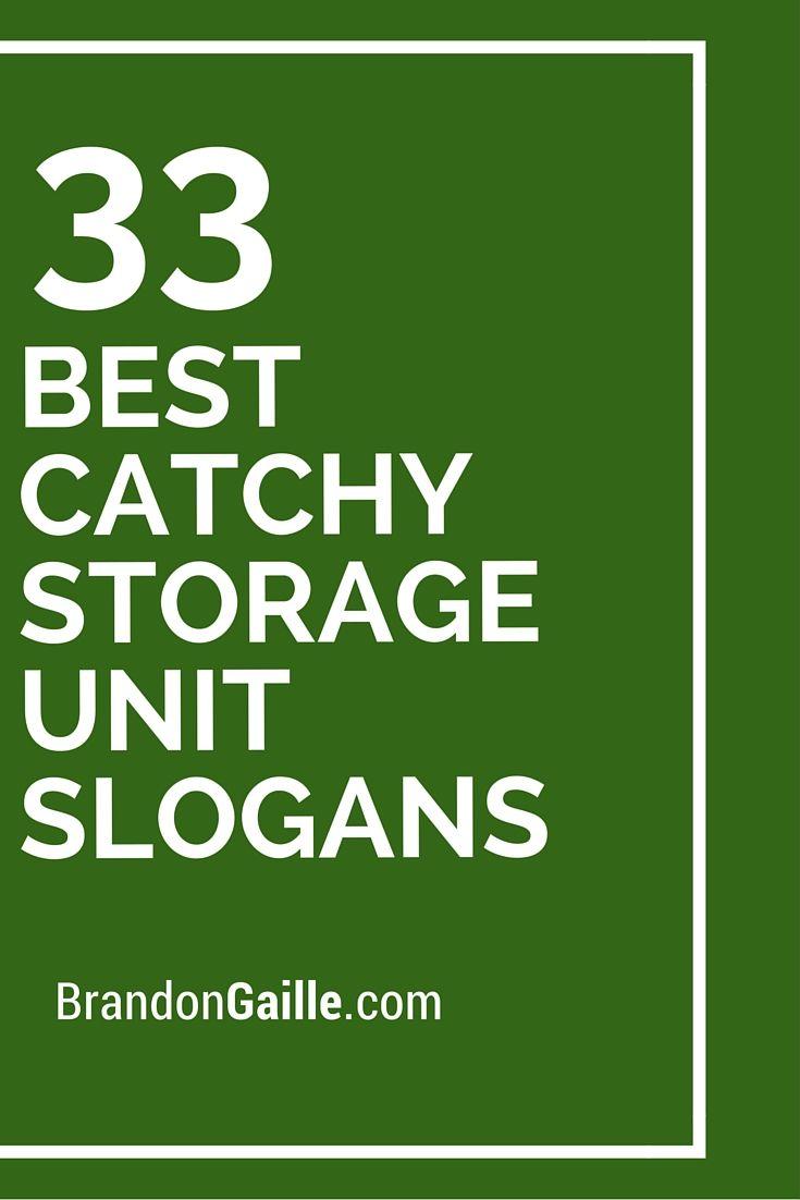 51 Best Catchy Storage Unit Slogans Storage unit