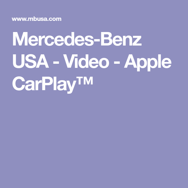 Mercedes-Benz USA - Video - Apple CarPlay™ | Tech Helps