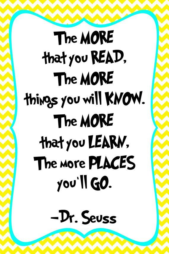 Dr Seuss Literacy Quotes. QuotesGram | Quotes for students ...