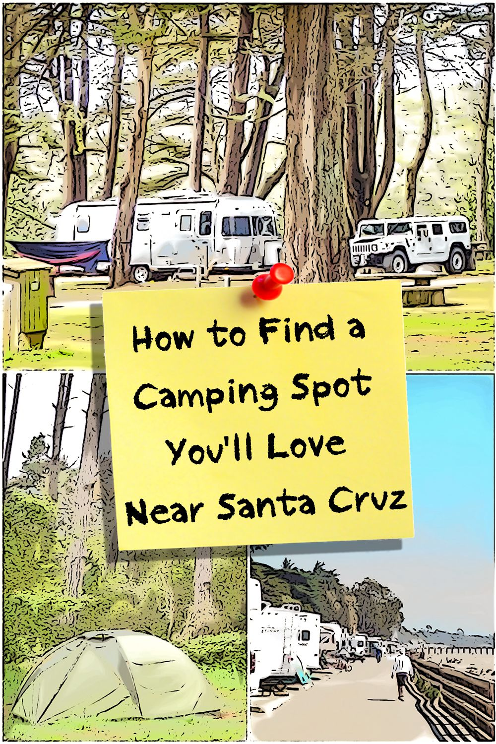 how to find a place you'll love to go camping near santa cruz in