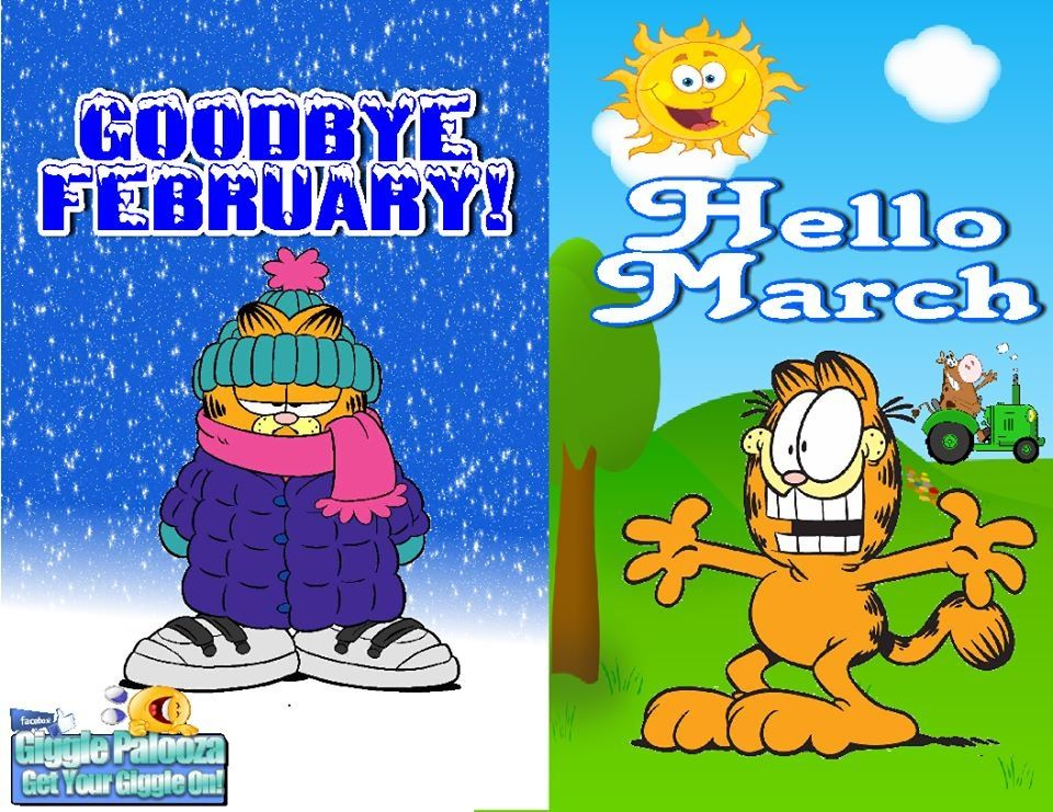 Well said Garfield Hello march, March quotes, February