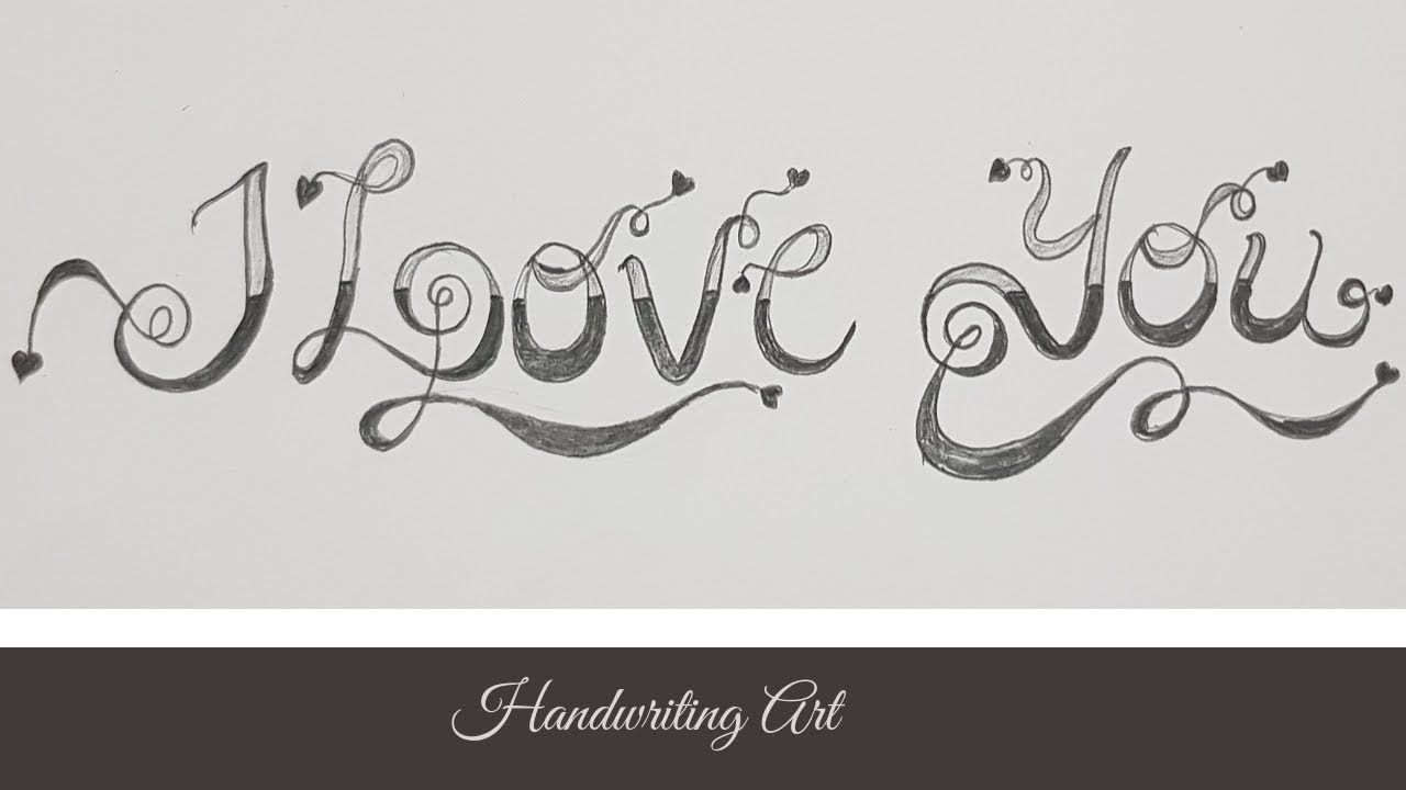 how to write i love you in cool writing