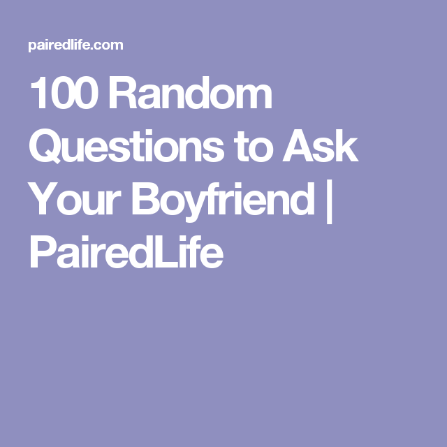 100 questions to ask your lover