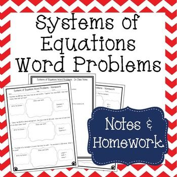 Solving Systems of Equations Word Problems - Notes