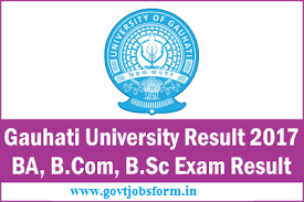 Gauhati University Results 2017 Tdc 2nd 4th 6th Sem Result 2016