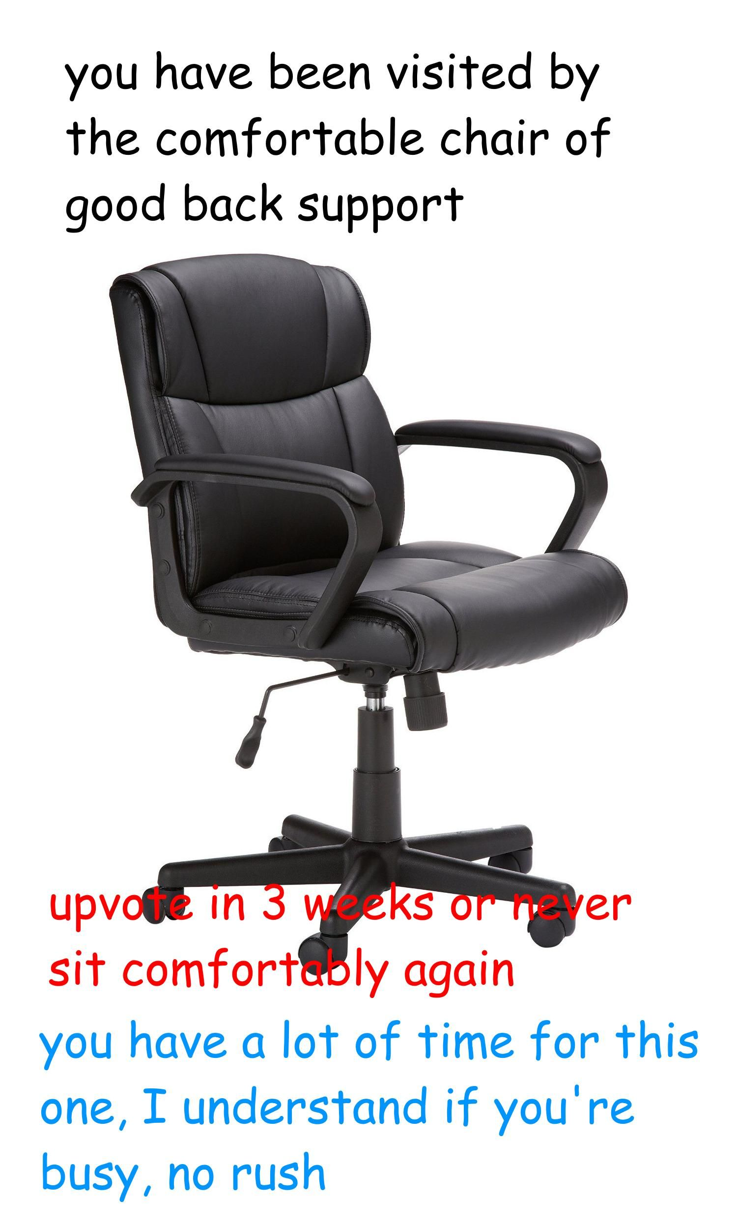 me irl Most comfortable office chair, Best ergonomic