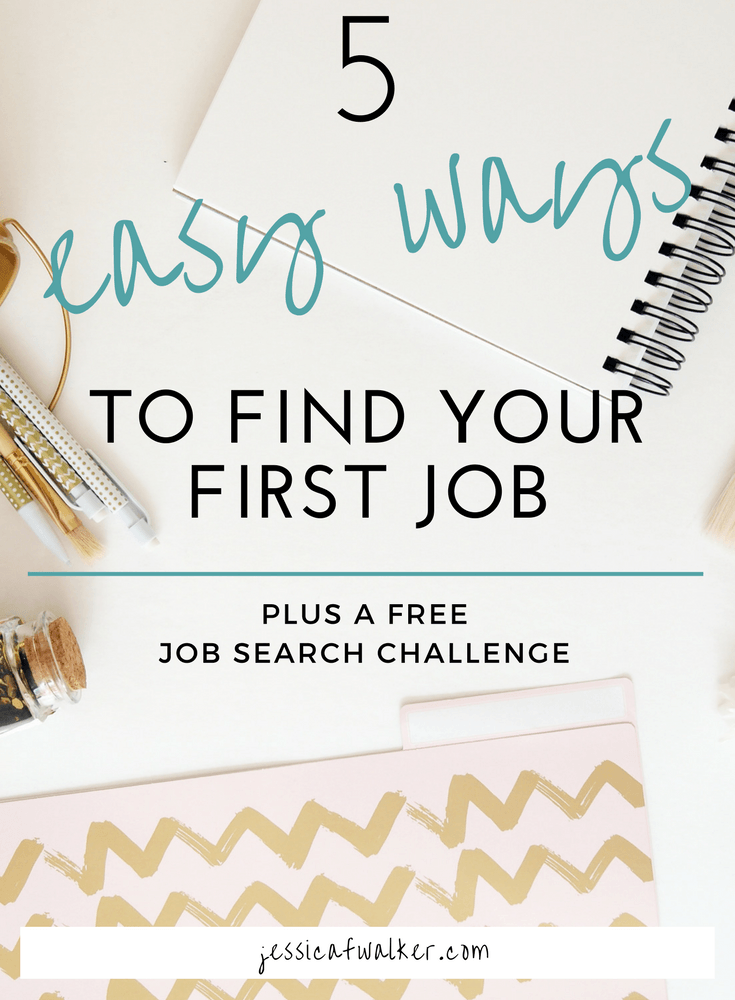 5 Easy Ways To Get Your First Job Jobs Jobs Career Development