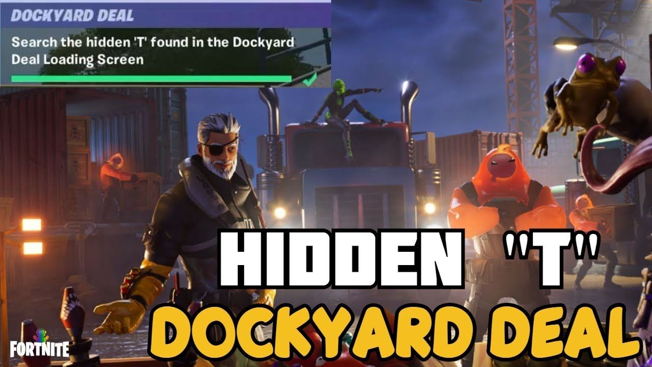 Fortnite T Found In Dockyard Search Hidden T Location Fortnite Dockyard Deal Challenges Guide Fortnitechapter2 Fortnitemares Fortnitegame Fortn Fortnite Challenges Battle Royale Game