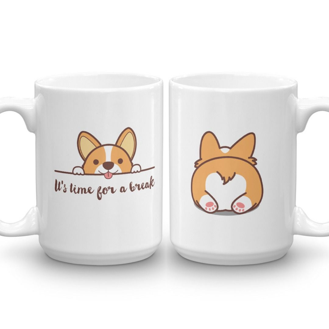 Corgi Mug Coffee Mug Gift Funny Quote Mug Print Animal Mug Graphic Mug Corgi Lovers Gift Funny Gift For Her Mug Gift For Him Corgi Mug Corgi Lover Gifts Corgi Gifts