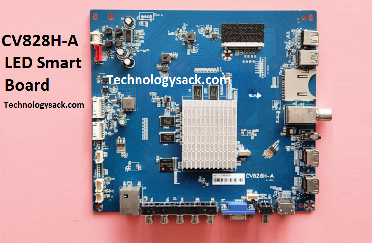 CV828H.A Smart LED TV Board Software Free Download in 2020