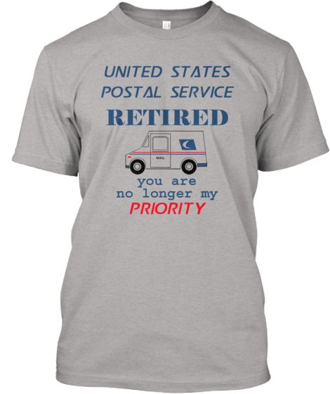 Postal Worker Retired Priority Teespring With Images