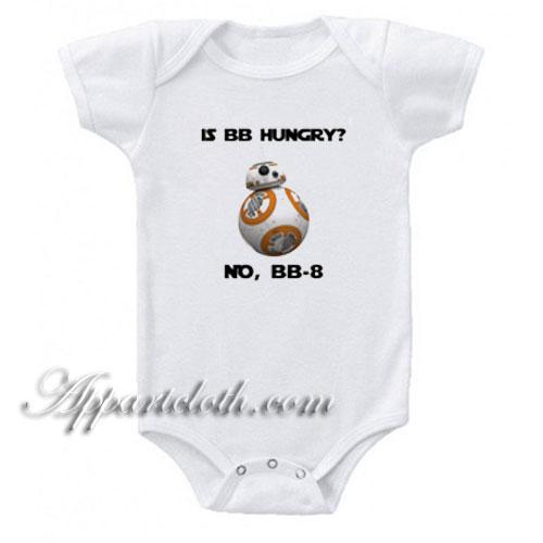 BB-8! Star Wars baby onesie\u00ae Is BB Hungry? No onesie\u00ae