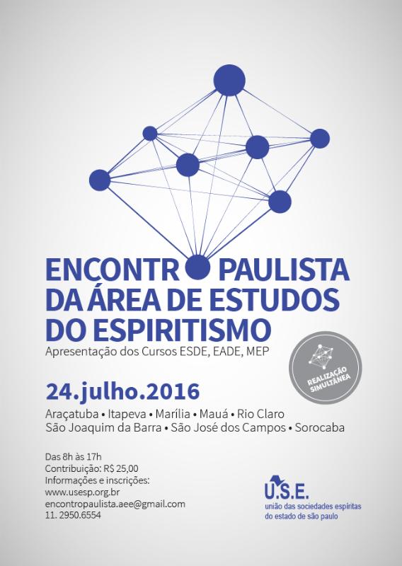 USE Convida para o Encontro Paulista da Área de Estudos do Espiritismo (AEE) - SP - http://www.agendaespiritabrasil.com.br/2016/07/05/use-convida-para-o-encontro-paulista-da-area-de-estudos-do-espiritismo-aee-sp/