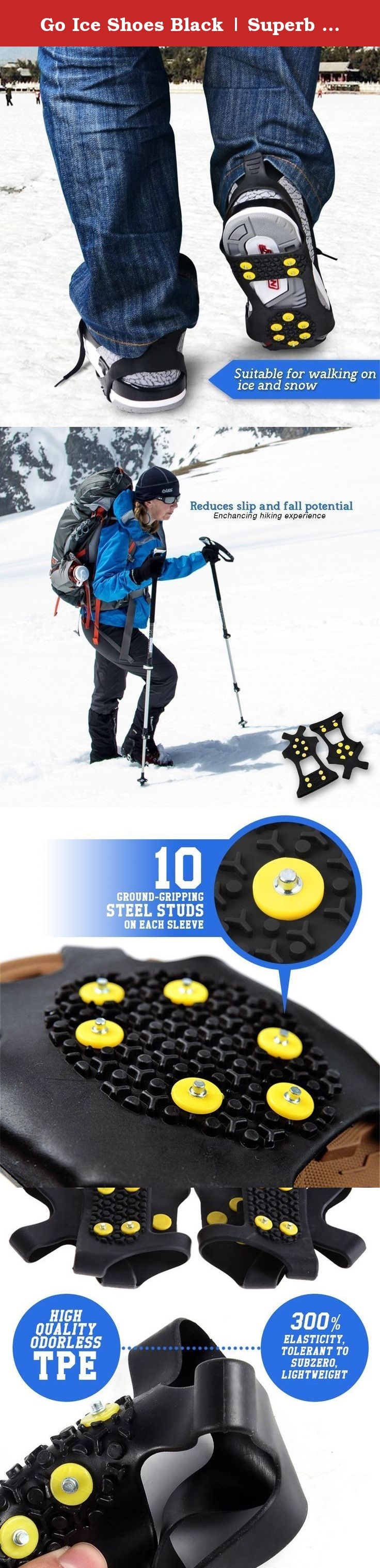 Go Ice Shoes Black | Superb Slip On Stretch Fit Ice and Snow Grips Traction Cleats with 10 Anti Slip Steel Studs / Spikes / Crampons | Premium TPE Material | US Women 7 To 10 or US Men 5 To 8 Size. Go Ice Shoe Black (TM) Don't let the icy street during winter holds you back from being active and productive! So many of us are locked indoors, having our days all messed up and turn bleak, no thanks to the piled-up snow and glassy roads outside. Fret no more; we bring you Go Ice Shoe Black…
