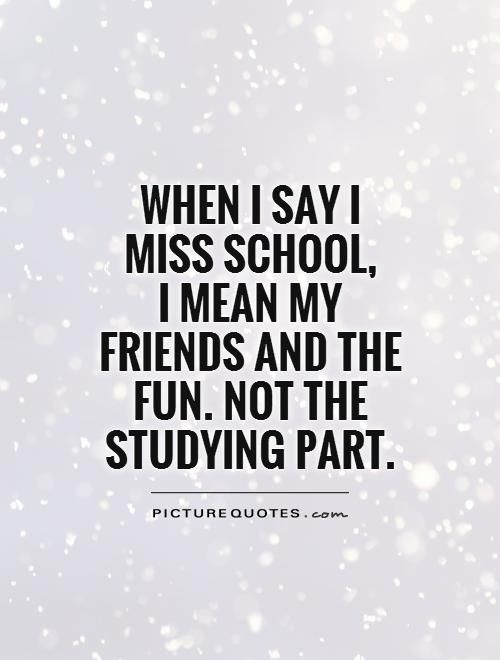 Quotes About School Friendships