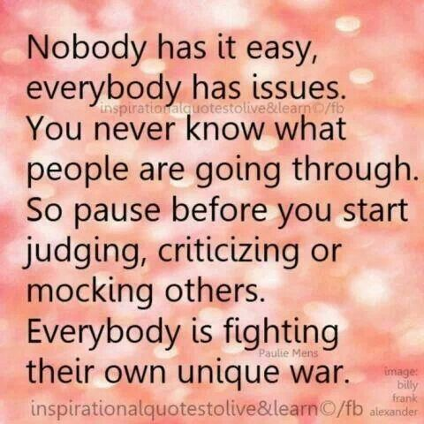 Everyone Has Issues Words Inspirational Words Inspirational Quotes