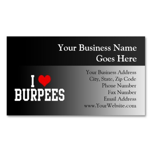 I Love Burpees, Fitness Business Cards. This great business card design is available for customization. All text style, colors, sizes can be modified to fit your needs. Just click the image to learn more!